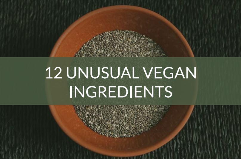 Unusual Vegan Ingredients