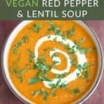Vegan Red Pepper Lentil Soup Pin